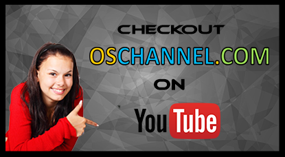 Click to Visit oschannel.com Channel on YouTube